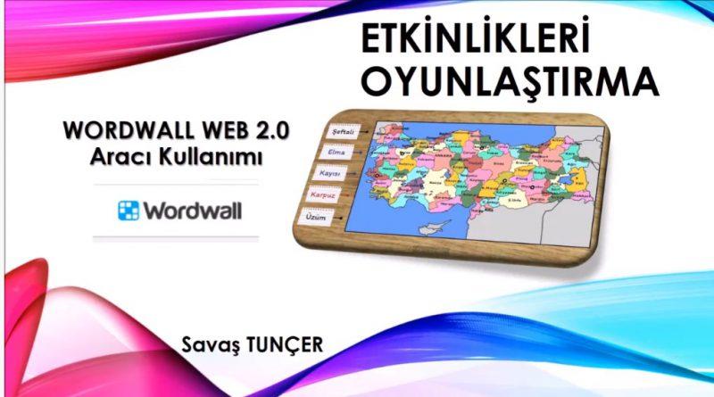 Etkinlikleri ve Dersleri Oyunlaştırma , WORDWALL WEB 2.0 Aracı Kullanımı