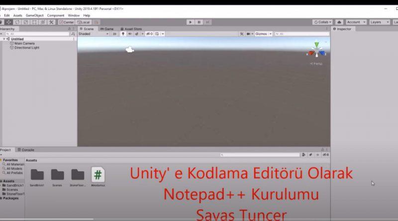 Unity'e Notepad++ Kodlama Editörünün Kurulumu